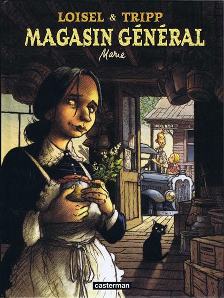 Magasin Général, by Loisel & Tripp, Casterman