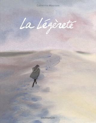 La légèreté, by Catherine Meurisse, Dargaud